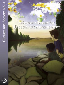 A Better Climate for Disaster Risk Management