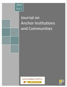 Journal on Anchor Institutions and Communities, 2016, Volume 1