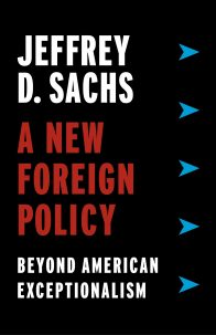 book cover for A New Foreign Policy: Beyond American Exceptionalism