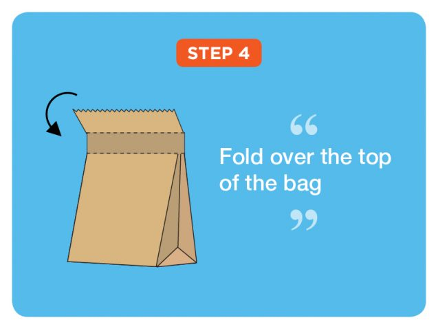 Step 4: Fold over the top of the bag